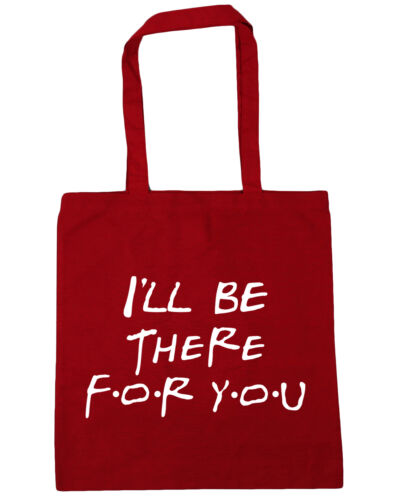 I/'ll be there for you Tote Shopping Gym Beach Bag 42cm x38cm 10 litres