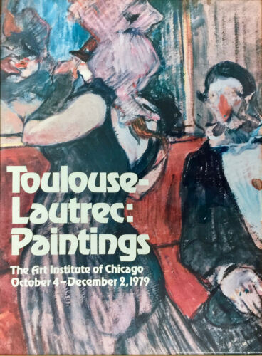 Toulouse Lautrec Poster Paintings Exhibition 1979 Art Institute of Chicago 03476