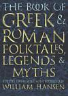 The Book of Greek and Roman Folktales, Legends, and Myths by Princeton University Press (Hardback, 2017)