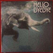 HELLO BYEBYE CD NEW AND SEALED BYE BYE