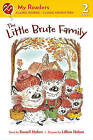 The Little Brute Family by Russell Hoban (Paperback / softback)