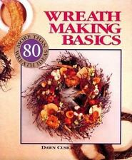 Wreath Making Basics: More Than 80 Wreath Ideas-ExLibrary