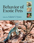 Behavior of Exotic Pets by Iowa State University Press (Paperback, 2010)