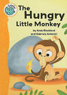 The Hungry Little Monkey by Andy Blackford (Paperback / softback, 2011)