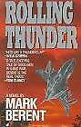 Rolling Thunder by Berent, Mark