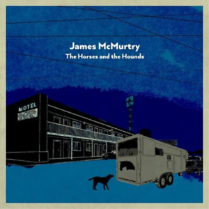MCMURTRY,JAMES-HORSES AND THE HOUNDS VINYL LP NUEVO | eBay