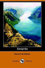 Seraphita (Dodo Press) by Honore De Balzac (Paperback / softback, 2006)