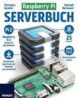 Raspberry Pi Serverbuch von Hannah Bernauer und Christian Immler (2015, Taschenbuch)