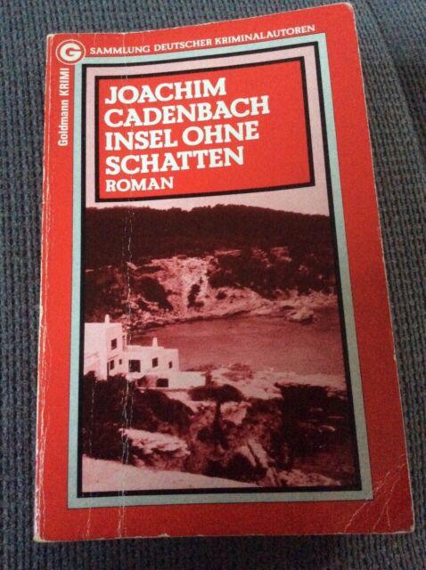 Joachim Cadenbach - Insel ohne Schatten - Krimi - Ibiza - 1982