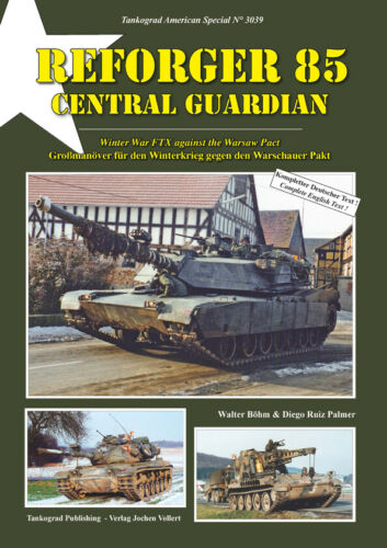Tankograd 3039 REFORGER 85 Central Guardian Manöver-Fotos//NATO//Bilder//Panzer