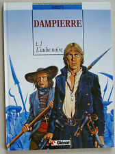 Dampierre T1 L'aube Noire SWOLFS éd Glénat mars 1988