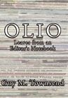 Olio Leaves From an Editor's Notebook by Guy M Townsend 9781452074993