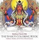 The Shakti Coloring Book: Goddesses, Mandalas, and the Power of Sacred Geometry by Ekabhumi Charles Ellik (Paperback, 2015)