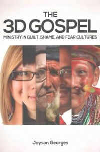 3D-Gospel-Ministry-in-Guilt-Shame-and-Fear-Cultures-Paperback-by-Georges