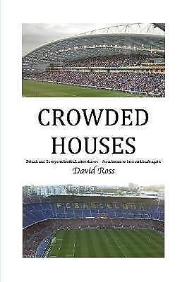 CROWDED HOUSES by Ross, David