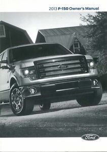 2013 ford f 150 truck owners manual user guide reference operator rh ebay com 2014 f150 owners manual book 2013 f150 owners manual pdf