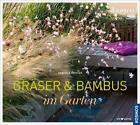 Gräser und Bambus im Garten von Gabriele Richter (2013, Gebundene Ausgabe)