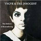 Yngve & the Innocent - Sadness Of Remembering (2012)