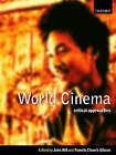 World Cinema: Critical Approaches by Oxford University Press (Paperback, 2000)