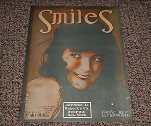 """smiles"" Sheet Music 1918 - Words By J. Will Callahan & Music By Lee S. Roberts"