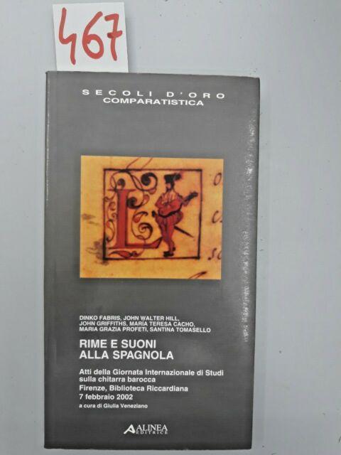 SECOLI D'ORO COMPARATISTICA - RIME E SUONI ALLA SPAGNOLA - ALINEA ED.