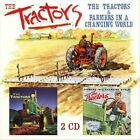 The Tractors/Farmers In A Changing World by The Tractors (CD, Aug-2013, 2 Discs, Yellow Label)