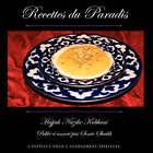 Recettes Du Paradis by Hajjah Nazihe Adil Kabbani (Paperback, 2008)