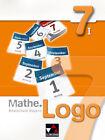Mathe.Logo 7/I Realschule Bayern von Andreas Schüssler, Andreas Gilg, Matthias Ludwig, Evelyn Mühlbauer und Michael Kleine (2013, Gebundene Ausgabe)
