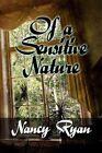 of a Sensitive Nature Nancy Ryan America Star Books Paperback 9781451207484