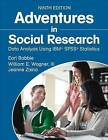 Adventures in Social Research: Data Analysis Using IBM (R) SPSS (R) Statistics by William E. Wagner, Earl Robert Babbie, Jeanne S. Zaino (Paperback, 2015)