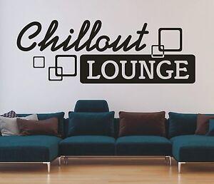 X407-Wandtattoo-Spruch-Chillout-Lounge-Retro-Sticker-Wandaufkleber-Wandsticker