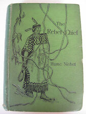 Hume  Nisbet - THE REBEL CHIEF (1896) – Australian Author