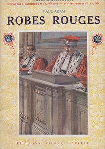 C1-Paul-ADAM-Robes-Rouges-LAFITTE-Illustre-LE-COULTRE-Epuise-SATIRE-JUDICIAIRE