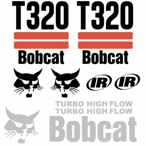 ANY MODEL Bobcat T320 DECALS Stickers Skid Steer loader New Repro decal Kit