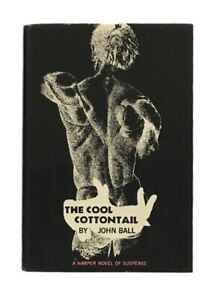 John Ball: The Cool Cottontail SIGNED (INSCRIBED) FIRST EDITION