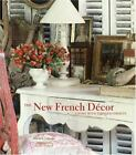 The New French Décor : Living with Timeless Objects by Michèle Lalande (2007, Hardcover)