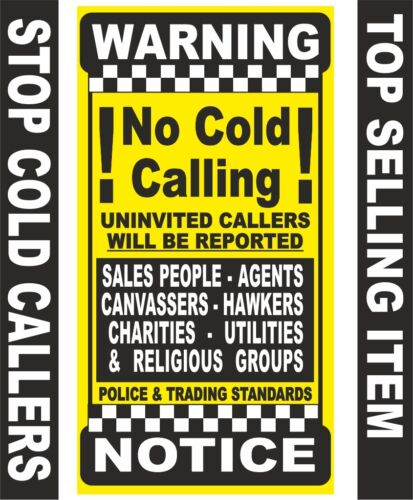 No Canvassers,Pedlars,Hawkers,Salesmen,Estate Agents No Cold Callers Signs YC1