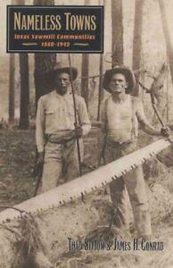 Citta-senza-nome-Texas-Sawmill-comunita-1880-1942-Tascabile-da-Sitton-T