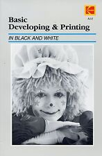 Basic Developing & Printing In Black And White Kodak (Paperback 1987)