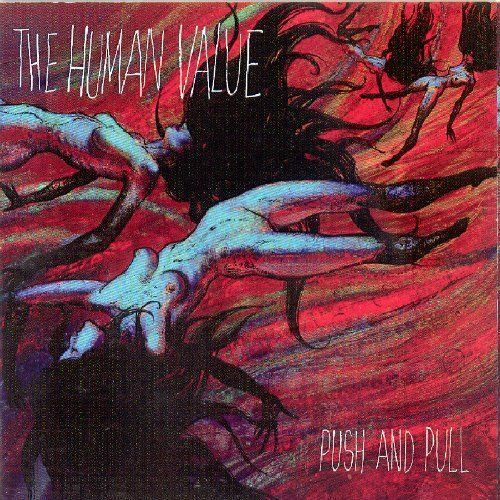 Human Value The - Push e Pull Nuovo CD