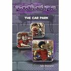 Dockside: The Car Park: Stage 1 Book 8 by John Townsend (Paperback, 2011)