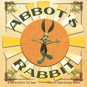 Abbot-039-s-Rabbit-by-Hagan-Pat-New-9781546207719-Fast-Free-Shipping