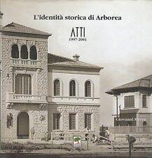 SARDEGNA MURRU L'IDENTITÀ STORICA DI ARBOREA ATTI 1997-2001