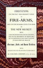 Observations of Fire-Arms and the Probable Effects in War of the New Musket by F. R. Chesney (Paperback, 2005)