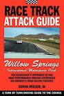 Race Track Attack Guide - Willow Springs by Edwin Benjamin Reeser (Paperback / softback, 2010)