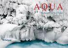 Aqua: Photography by Beat Presser by Beat Presser, Till Schaap, Vera Pechel (Hardback, 2014)