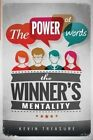 The Power of Words: The Winners Mentality by Kevin a Treasure (Paperback / softback, 2014)