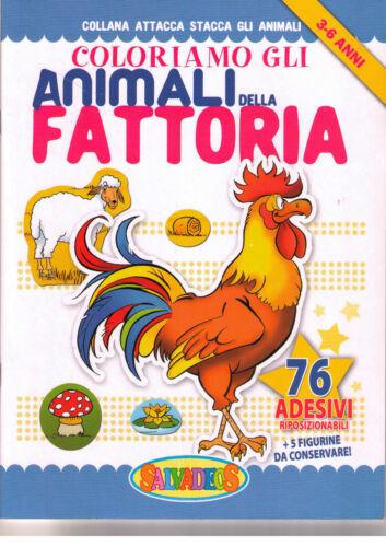 Coloriamo gli animali della fattoria - Per bimbi di 3-6 anni. con 76 adesivi