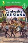 Celebrating Louisiana: 50 States to Celebrate by Jane Kurtz (Paperback / softback, 2016)