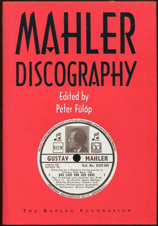 Image 1 - Ed Peter Fulop / Mahler Discography First Edition 1995